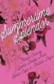 Summertime Splendor, M. C. Beaton; Cynthia Bailey-Pratt; Sarah Eagle; Melinda Pryce