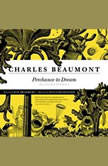 Perchance to Dream Selected Stories, Charles Beaumont