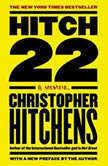 Hitch-22: A Memoir - Booktrack Edition, Christopher Hitchens