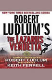 Robert Ludlums The Lazarus Vendetta