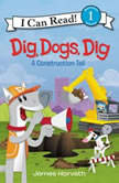Dig, Dogs, Dig, James Horvath