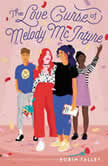 The Love Curse of Melody McIntyre, Robin Talley