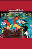 Interrupting Chicken and the Elephant of Surprise, David Ezra Stein