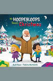 Mr. Hoopeyloops Saves Christmas, Andi Cann