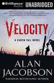 Velocity A Karen Vail Novel, Alan Jacobson