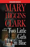 Two Little Girls in Blue, Mary Higgins Clark