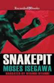 Snakepit, Moses Isegawa