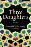 Three Daughters, Consuelo Saah Baehr