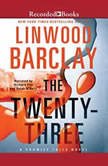 The Twenty-Three, Linwood Barclay