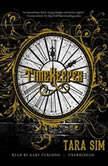 Timekeeper, Tara Sim
