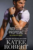 An Indecent Proposal, Katee Robert