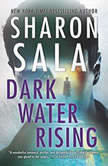 Dark Water Rising, Sharon Sala