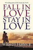 Fall in Love, Stay in Love, Willard F. Harley