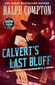 Calvert's Last Bluff, Ralph Compton