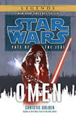 Star Wars: Fate of the Jedi: Omen, Christie Golden