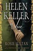Helen Keller in Love, Rosie Sultan