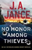 No Honor Among Thieves An Ali Reynolds Novella, J.A. Jance