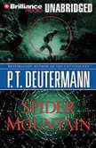 Spider Mountain, P. T. Deutermann