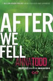 After We Fell, Anna Todd