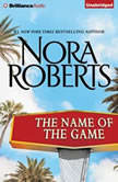 The Name of the Game A Selection from California Dreams, Nora Roberts