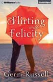 Flirting with Felicity, Gerri Russell