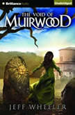 The Void of Muirwood, Jeff Wheeler