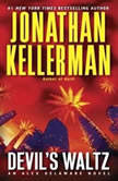Devil's Waltz An Alex Delaware Novel, Jonathan Kellerman