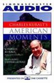 Charles Kuralt's American Moments, Charles Kuralt