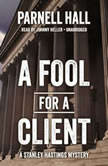 A Fool for a Client, Parnell Hall