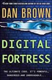 Digital Fortress A Thriller, Dan Brown