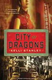 City of Dragons, Kelli Stanley