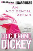 Accidental Affair, An, Eric Jerome Dickey
