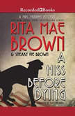 A Hiss Before Dying, Rita Mae Brown