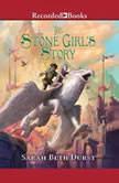 The Stone Girl's Story, Sarah Beth Durst