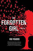 The Forgotten Girl A Thriller, Rio Youers