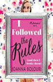 I Followed The Rules, Joanna Bolouri