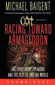 Racing Toward Armageddon
