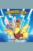 Thundercluck!, Paul Tillery, IV