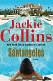 The Santangelos, Jackie Collins