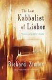 The Last Kabbalist of Lisbon, Richard Zimler