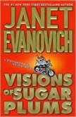 Visions of Sugar Plums A Stephanie Plum Holiday Novel, Janet Evanovich
