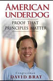 American Underdog Proof That Principles Matter, David Brat