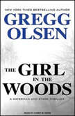 The Girl in the Woods, Gregg Olsen