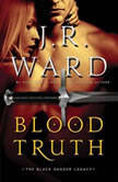 Blood Truth, J.R. Ward