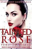 Tainted Rose, Yumoyori Wilson