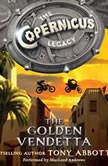 The Copernicus Legacy: The Golden Vendetta, Tony Abbott