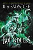 Boundless A Drizzt Novel, R. A. Salvatore