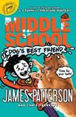Middle School: Dog's Best Friend, Chris Tebbetts