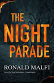 The Night Parade, Ronald Malfi