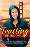 Trusting the Billionaire, Cami Checketts